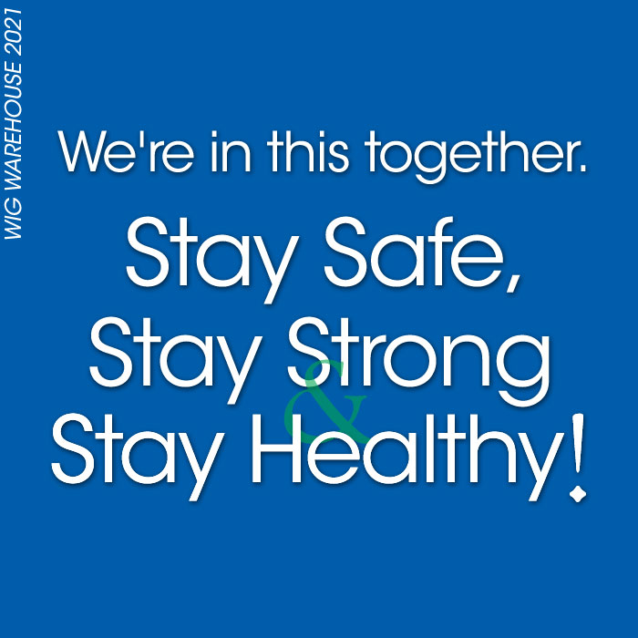 We're in this together. Stay Safe, Stay Strong & Stay Healthy!