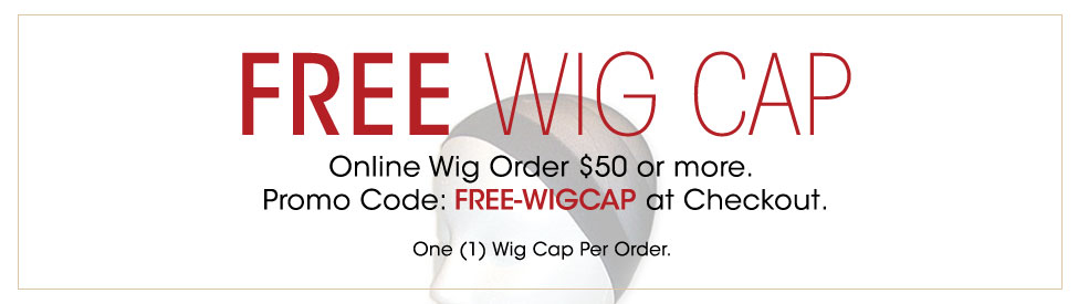 Free Wig Cap for Wig Purchase of $50 or more at wigwarehouse.com